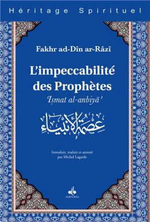 L'impeccabilité des prophètes - Ismat al-anbiyâ'