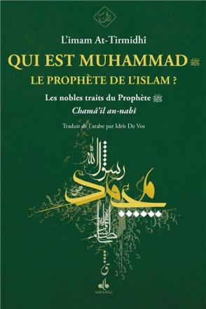 Qui est Muhammad, le prophète de l'islam?