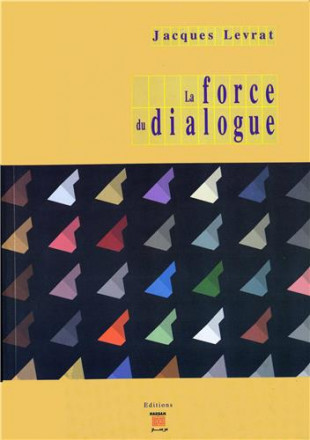 La force du dialogue